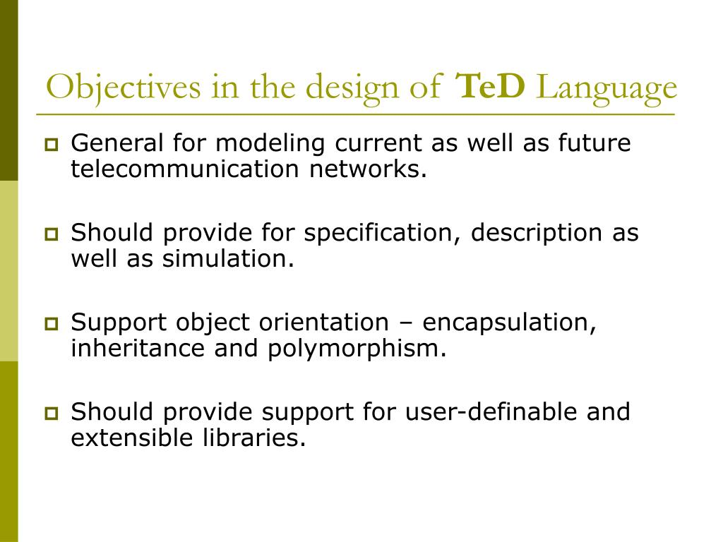 Objectives in the design of