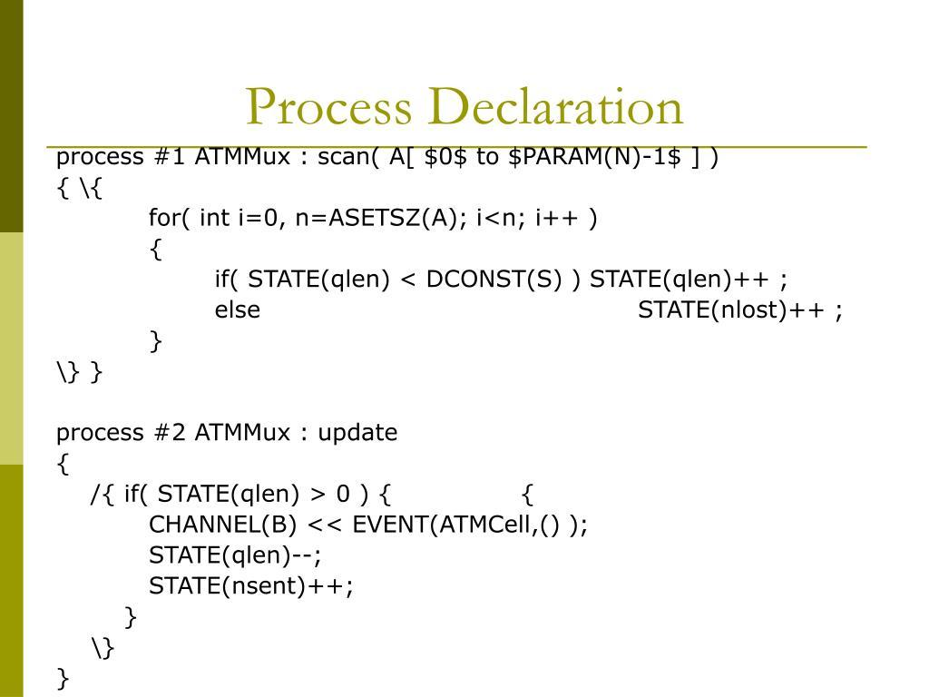 Process Declaration