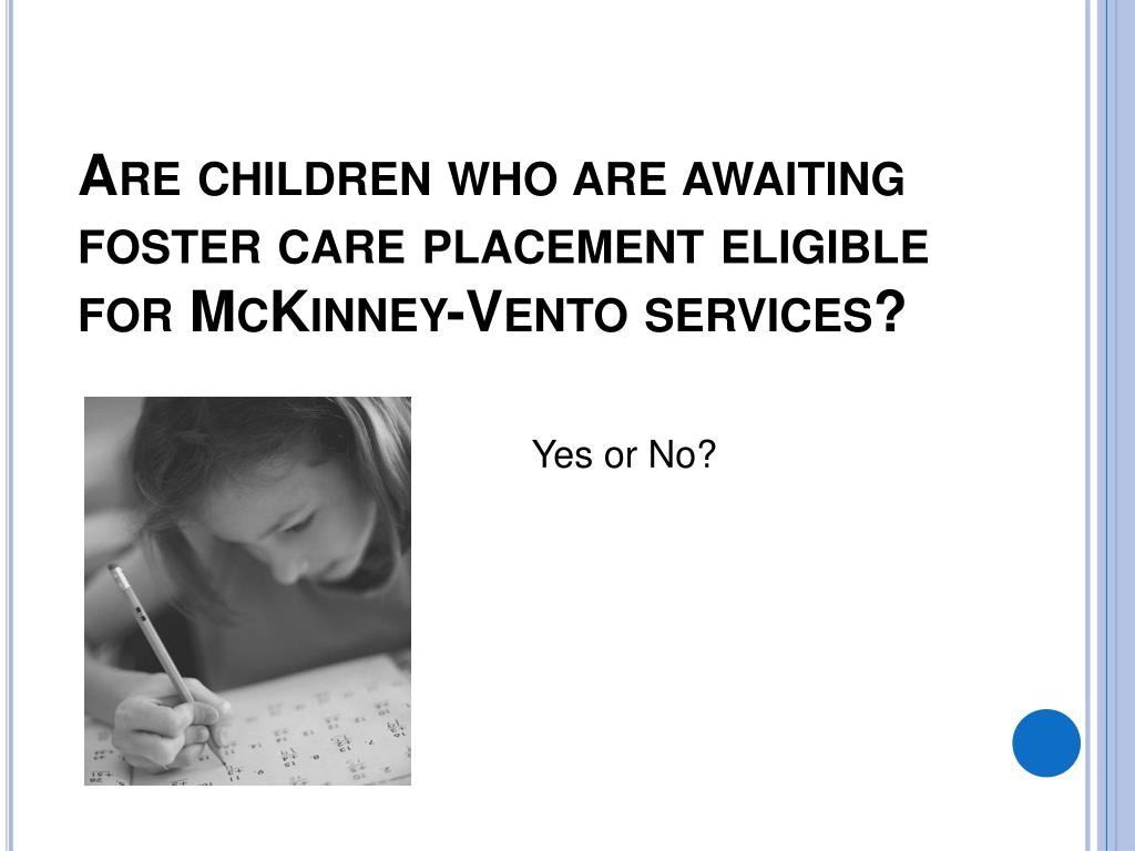 Are children who are awaiting foster care placement eligible for McKinney-Vento services?