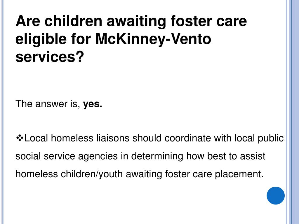 Are children awaiting foster care eligible for McKinney-Vento services?