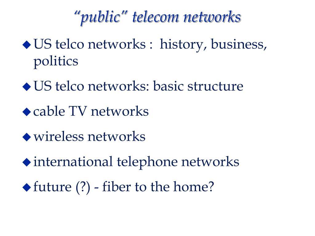 """public"" telecom networks"