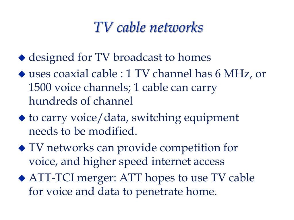 TV cable networks