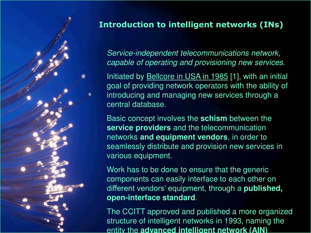 Introduction to intelligent networks (INs)