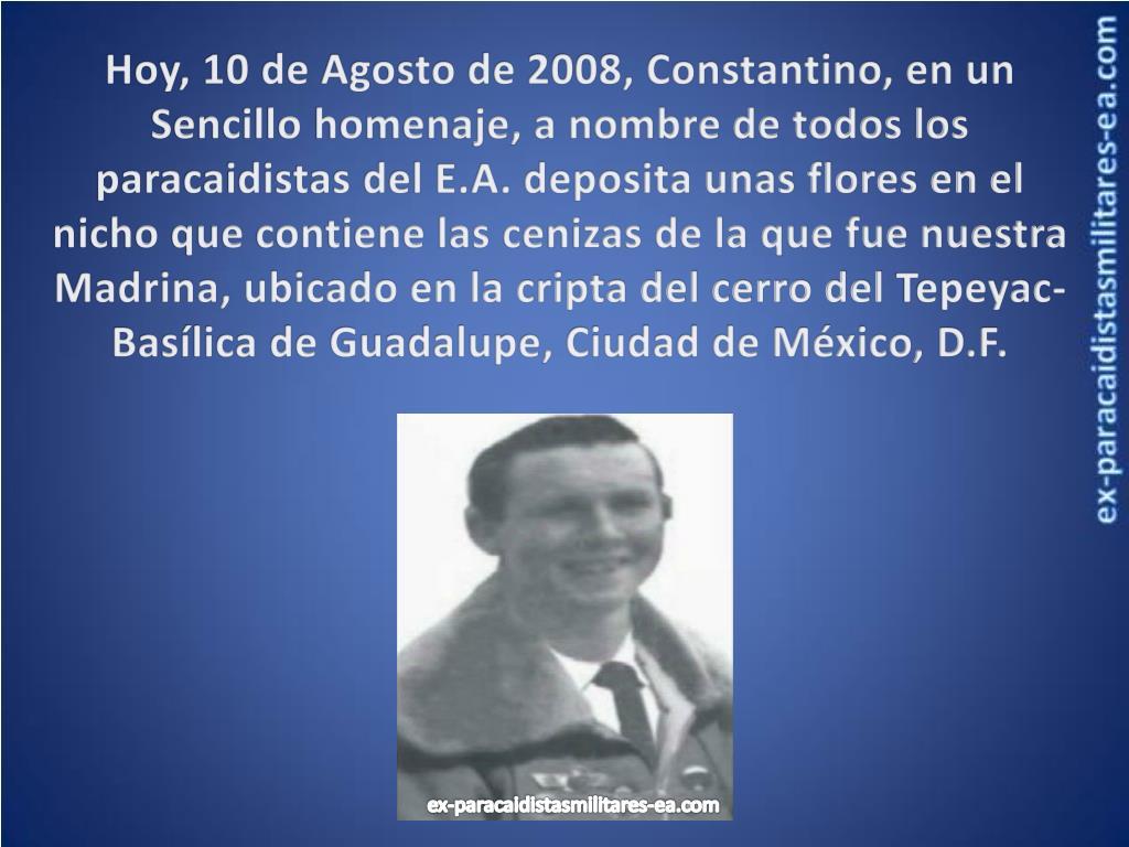 Hoy, 10 de Agosto de 2008, Constantino, en un