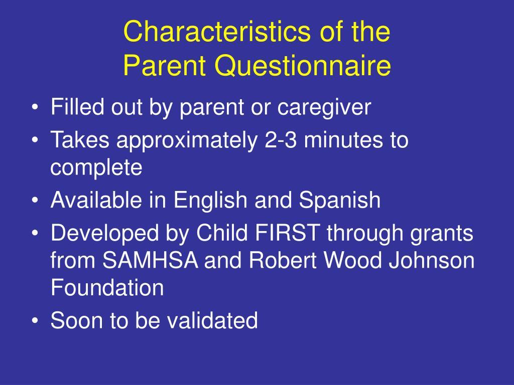 Characteristics of the