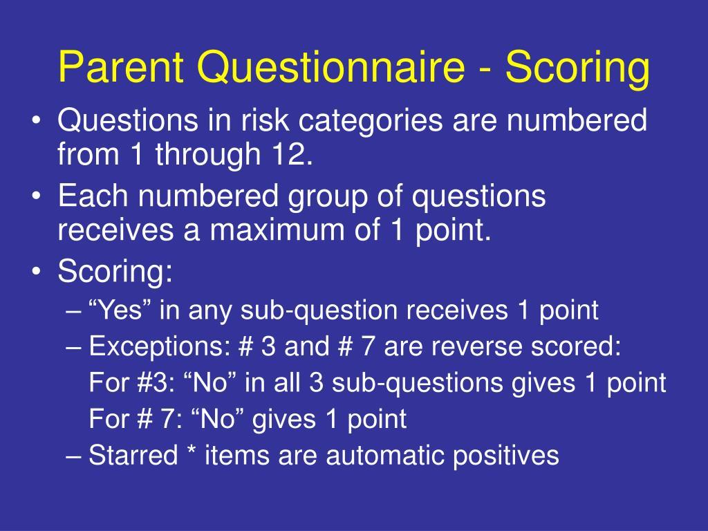 Parent Questionnaire - Scoring