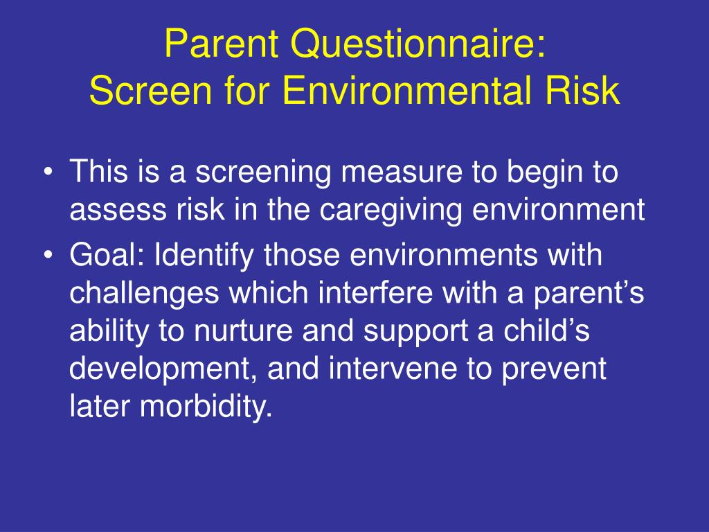 Parent Questionnaire: