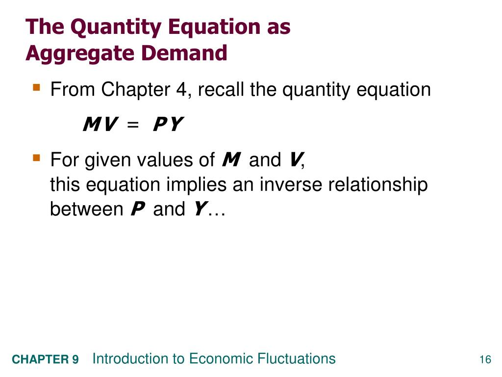 The Quantity Equation as