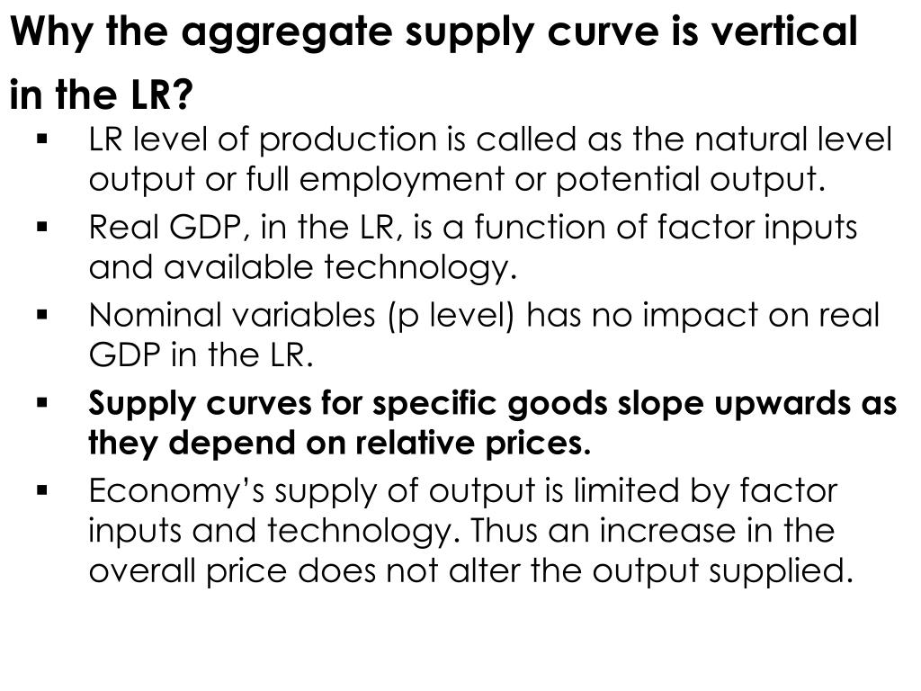 Why the aggregate supply curve is vertical in the LR?