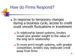 how do firms respond