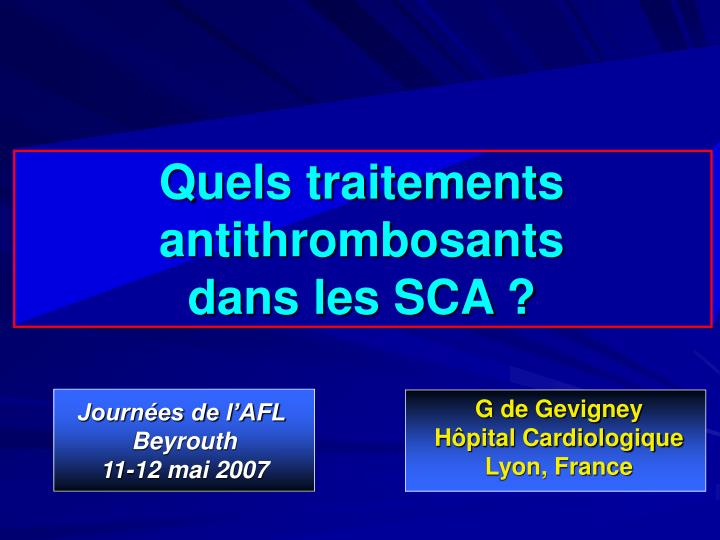 Quels traitements antithrombosants dans les sca