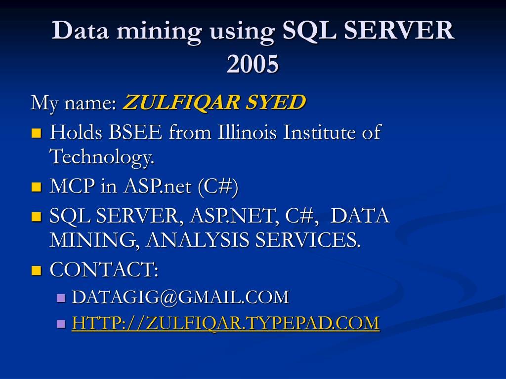 Data mining using SQL SERVER 2005