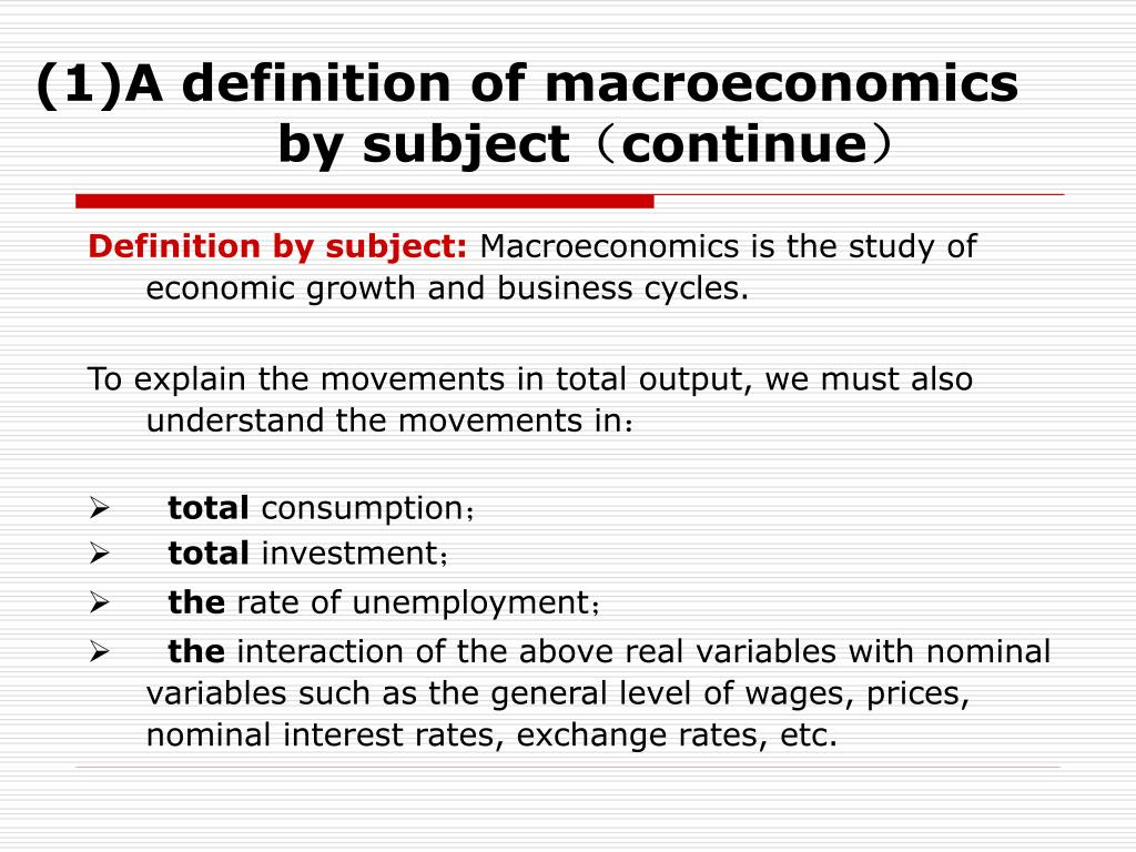 (1)A definition of macroeconomics