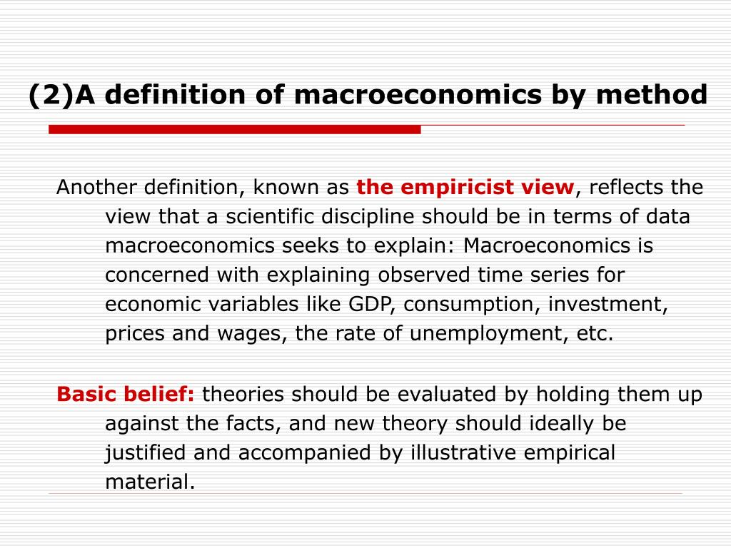(2)A definition of macroeconomics by method