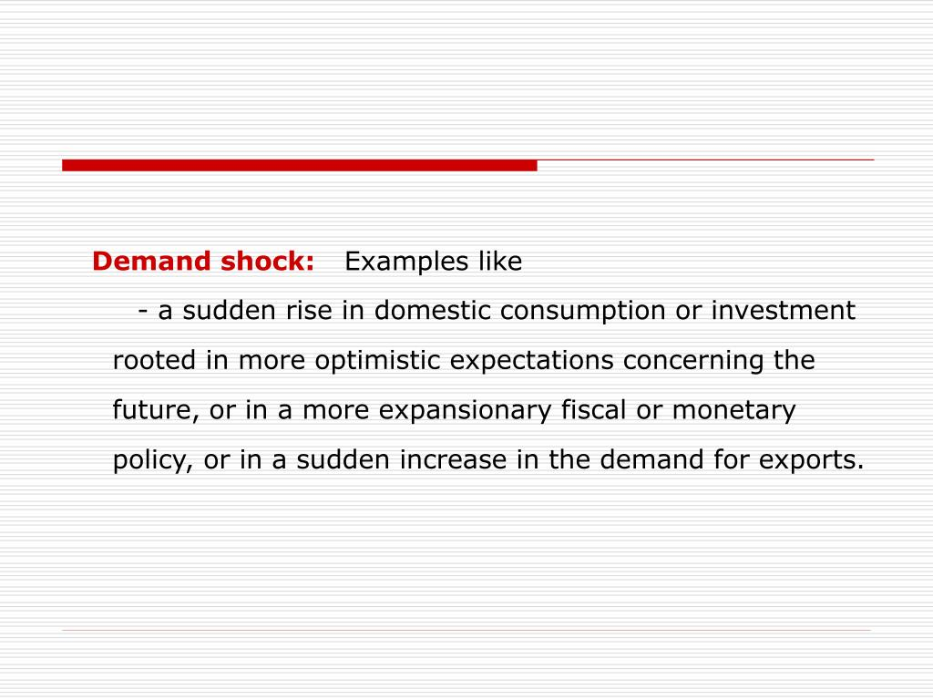 Demand shock: