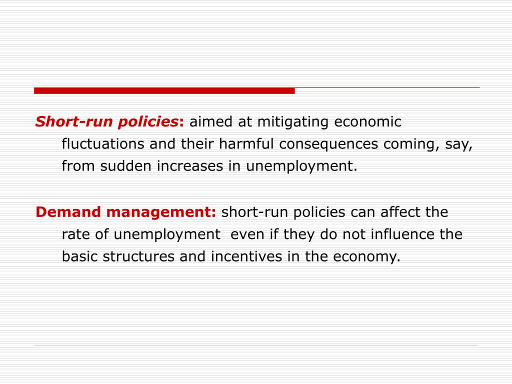 Short-run policies