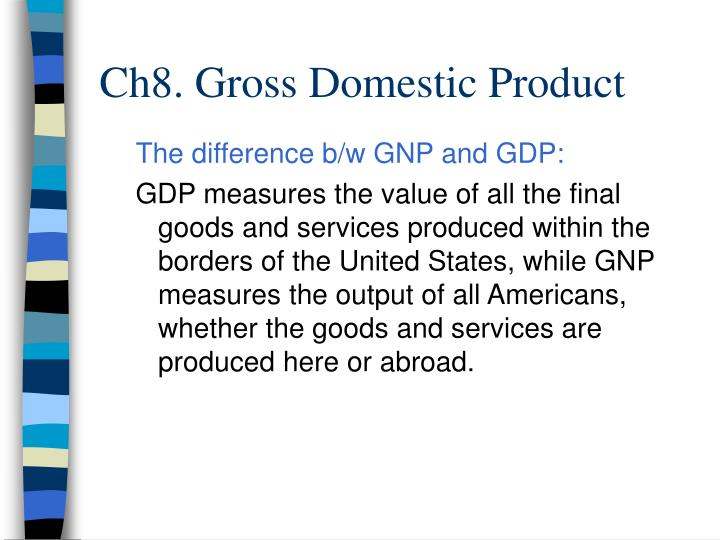 Ch8 gross domestic product3 l.jpg