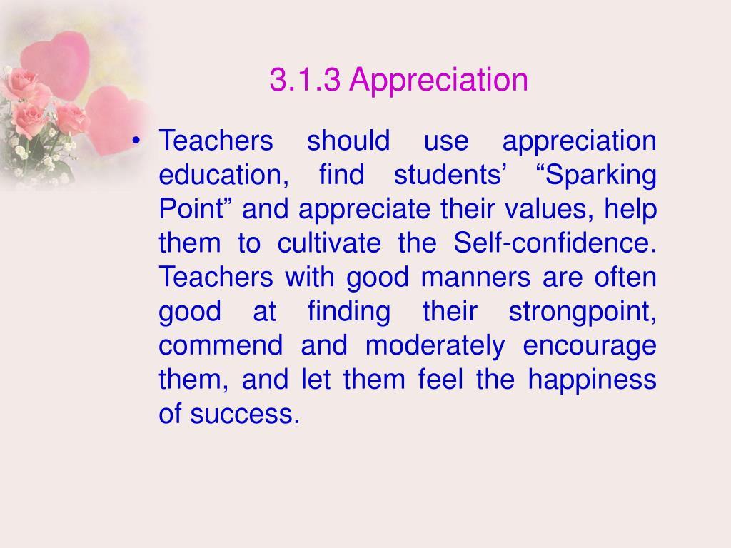 3.1.3 Appreciation
