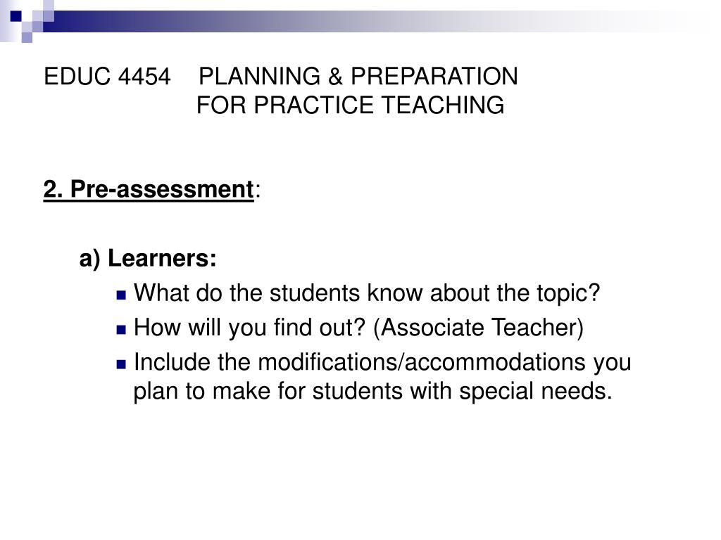 EDUC 4454    PLANNING & PREPARATION