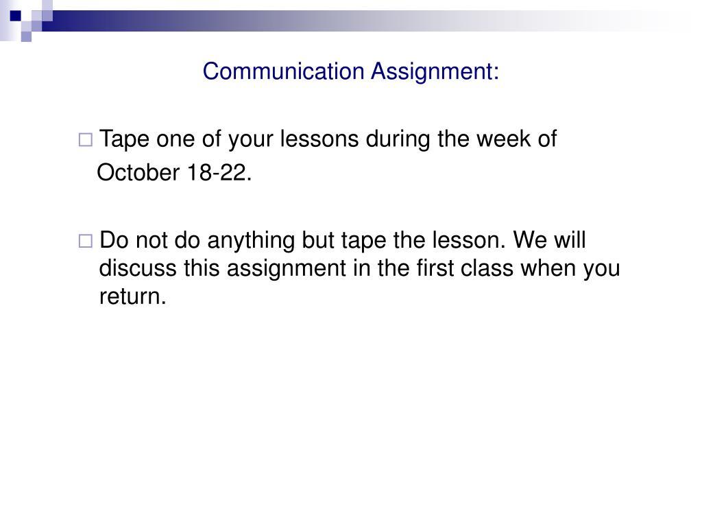 Communication Assignment: