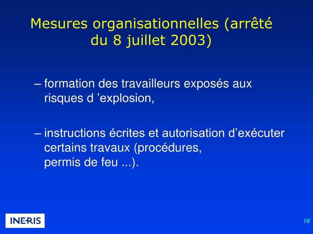 Mesures organisationnelles (arrêté du 8 juillet 2003)