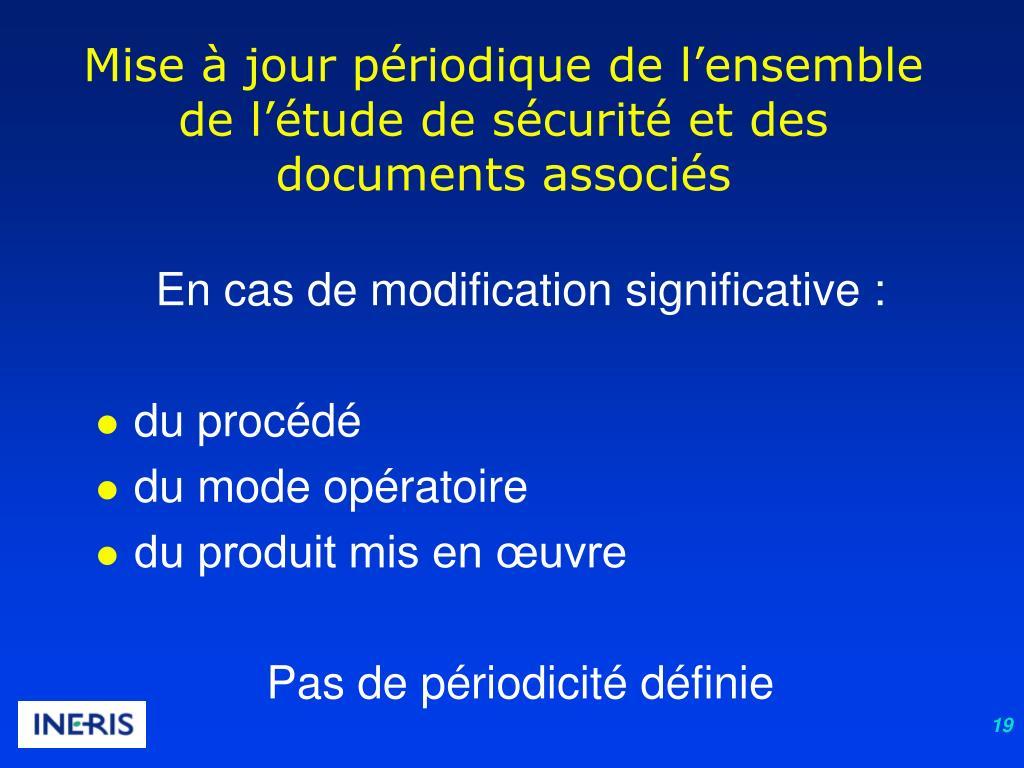 Mise à jour périodique de l'ensemble de l'étude de sécurité et des documents associés