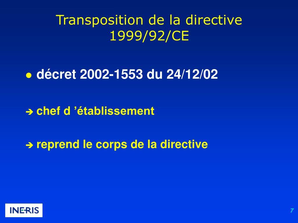 Transposition de la directive 1999/92/CE
