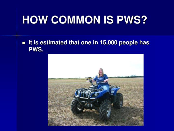 How common is pws
