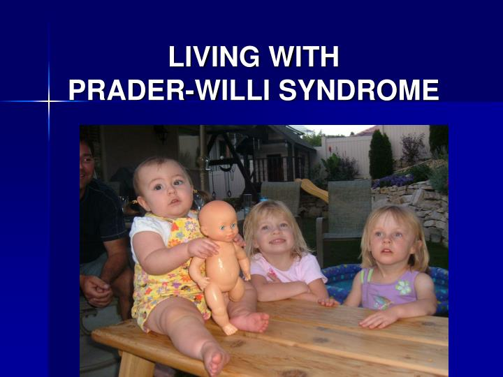 Living with prader willi syndrome