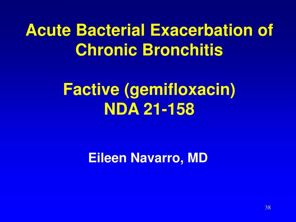 Acute Bacterial Exacerbation of Chronic Bronchitis