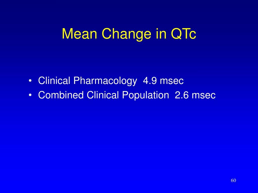 Mean Change in QTc