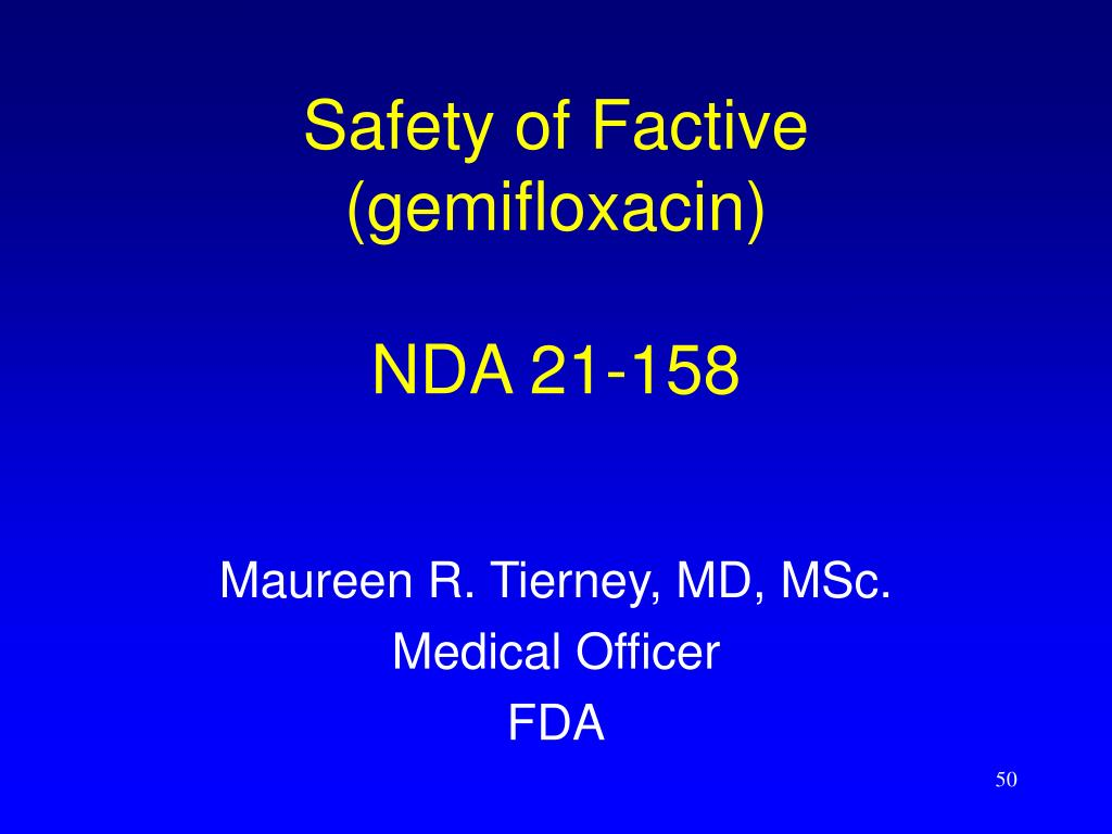 Safety of Factive
