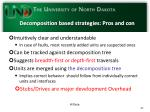 decomposition based strategies pros and con