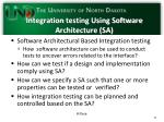 integration testing using software architecture sa
