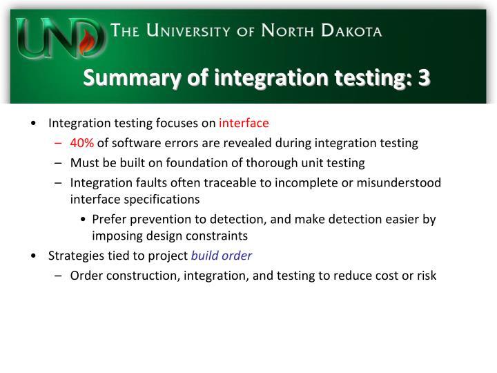 Summary of integration testing: 3