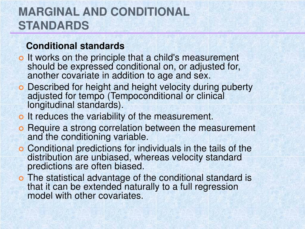 MARGINAL AND CONDITIONAL STANDARDS