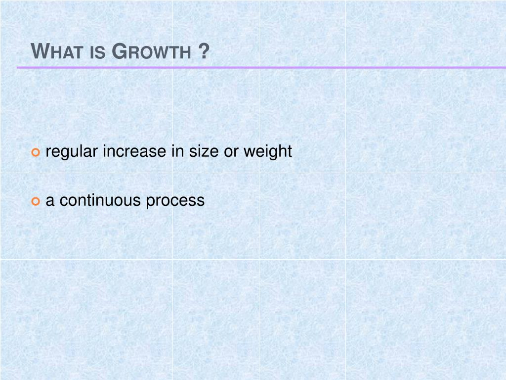 What is Growth ?