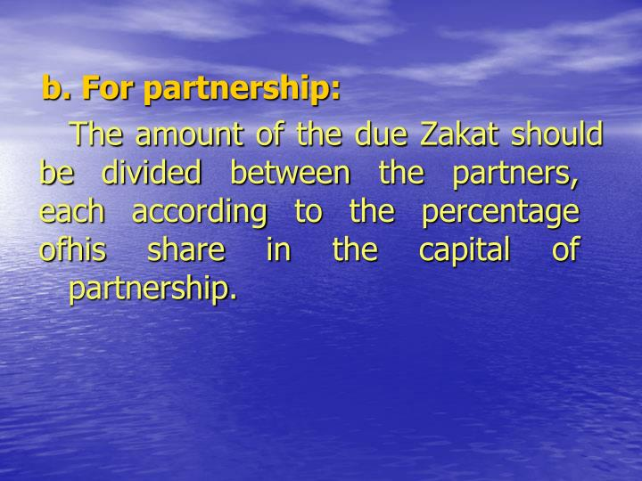 b. For partnership: