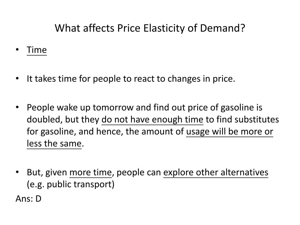 determine how price elasticity of demand affects the decision making of the consumer and the organiz Operations decision making an example of products with an elastic demand is consumer close substitutes for a product affect the elasticity of demand.