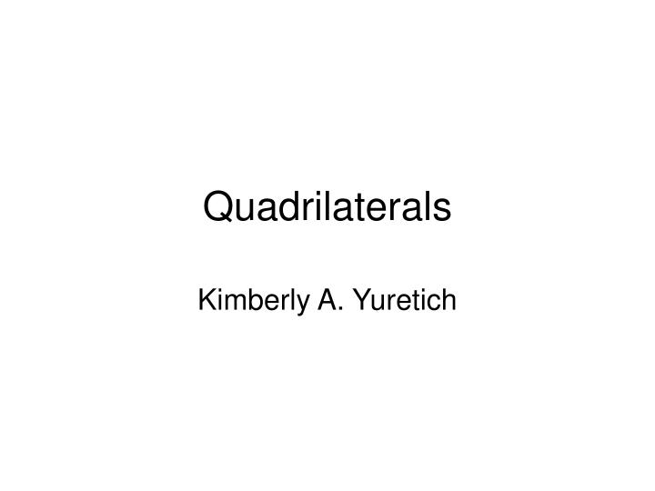 Quadrilaterals l.jpg