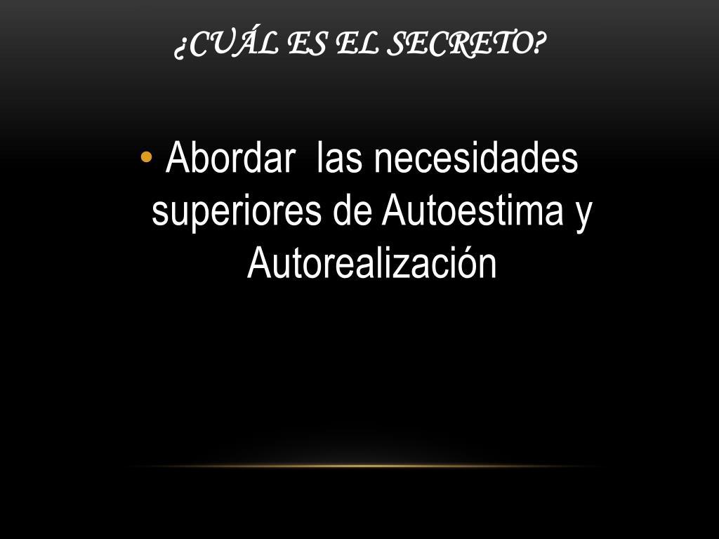 ¿Cuál es el Secreto?