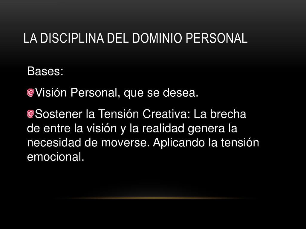La disciplina del Dominio Personal