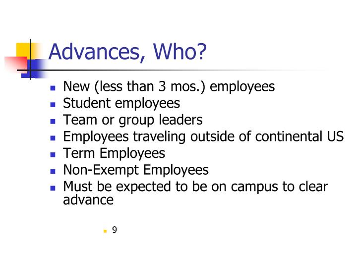 Advances, Who?