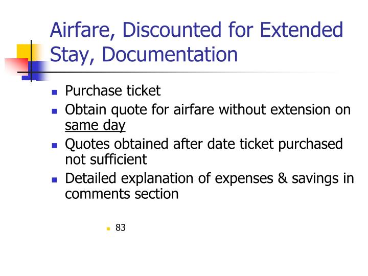 Airfare, Discounted for Extended Stay, Documentation