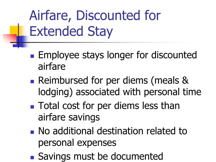 Airfare, Discounted for Extended Stay