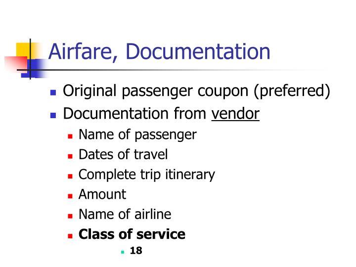 Airfare, Documentation