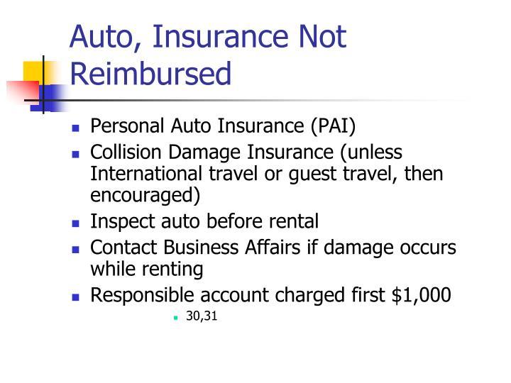 Auto, Insurance Not Reimbursed