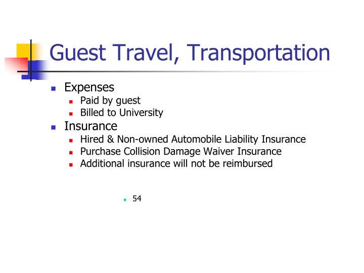 Guest Travel, Transportation