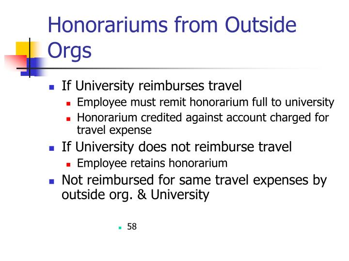 Honorariums from Outside Orgs