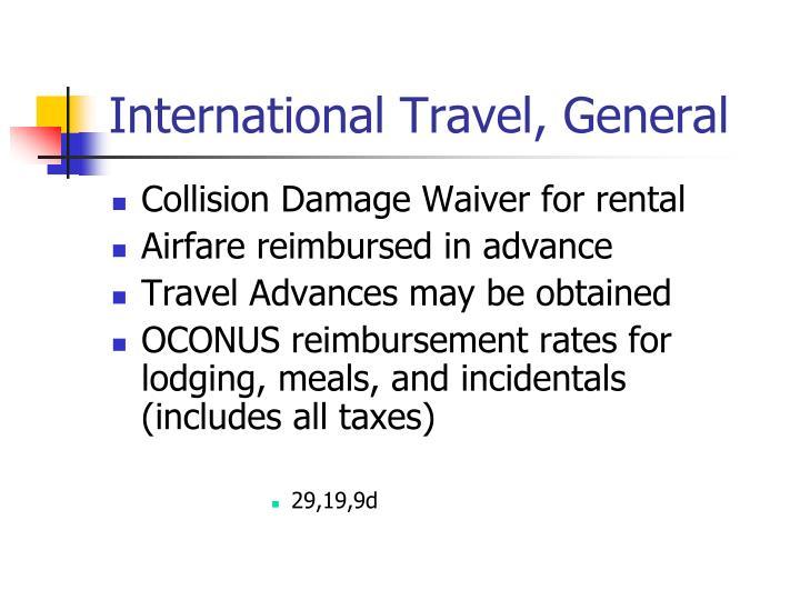 International Travel, General